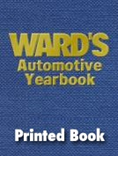 Ward's Automotive Yearbook, 2019 Print Edition