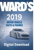 Ward's Motor Vehicle Facts & Figures 2019 Digital Edition